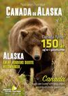 Naturen hersker i Canada og Alaska